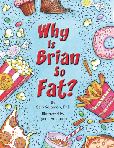 Why Is Brian So Fat? (193629074X) by Gary Solomon