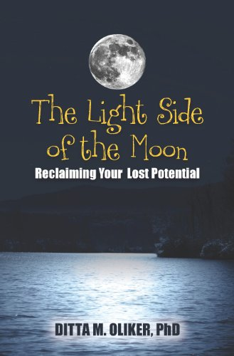 The Light Side of the Moon: Reclaiming: Oliker, Ditta M.