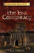 9781936294145: The Iona Conspiracy: The Remnant Chronicles