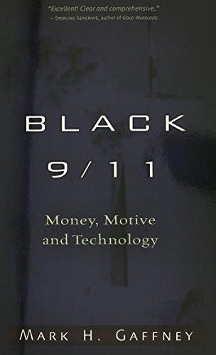 9781936296460: Black 9/11: Money, Motive and Technology