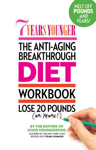 9781936297276: 7 Years Younger The Anti-Aging Breakthrough Diet Workbook