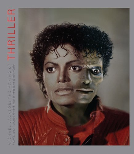 "9781936297412: Michael Jackson Deluxe: The Making of ""Thriller"": 4 Days/1983"