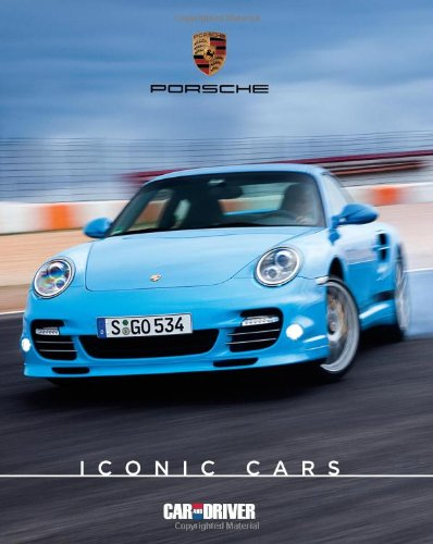 9781936297504: Car and Driver Porsche: Iconic Cars