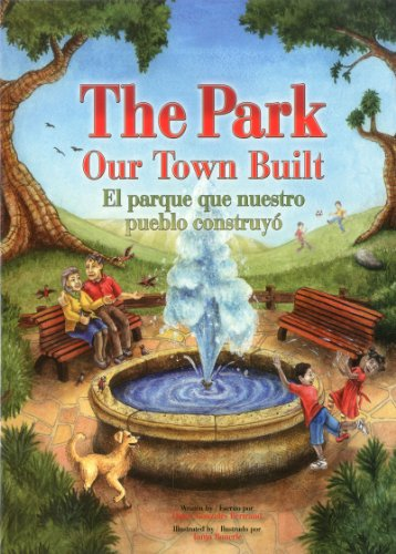 9781936299126: The Park Our Town Built/El Parque Que Nuestro Pueblo Construyo