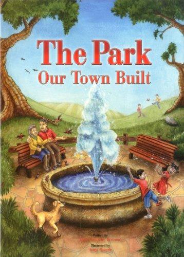 9781936299140: The Park Our Town Built
