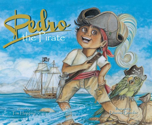 9781936299188: Pedro, the Pirate