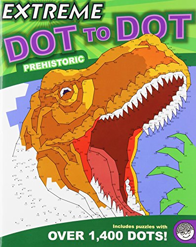 9781936300013: Prehistoric (Extreme Dot to Dot)
