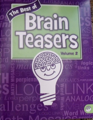 The Best of Brain Teasers Volume 2: None Noted