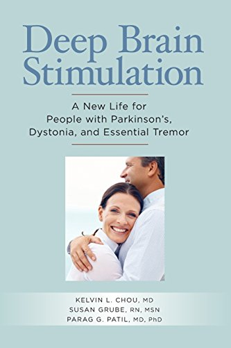 9781936303113: Deep Brain Stimulation: A New Life for People with Parkinson's, Dystonia, and Essential Tremor