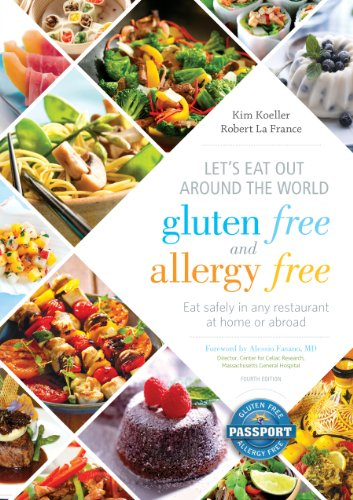 Let's Eat Out Around the World Gluten Free and Allergy Free: Eat Safely in Any Restaurant at Home...