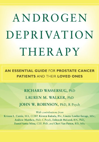 9781936303663: Androgen Deprivation Therapy: An Essential Guide for Prostate Cancer Patients and Their Loved Ones