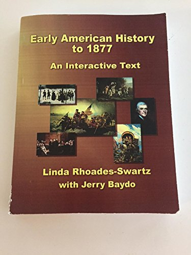 9781936306558: Early American History to 1877: An Interactive Text