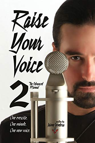 9781936307296: Raise Your Voice 2: The Advanced Manual