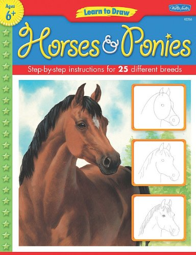 9781936309160: Learn to Draw Horses & Ponies: Learn to Draw and Color 25 Favorite Horse and Pony Breeds, Step by Easy Step, Shape by Simple Shape!