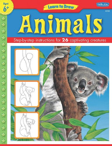 9781936309207: Learn to Draw Animals: Learn to Draw and Color 26 Wild Creatures, Step by Easy Step, Shape by Simple Shape!