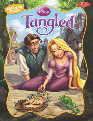 9781936309665: Learn to Draw Tangled: Learn to Draw Rapunzel, Flynn Rider, and Other Characters from Disney's Tangled Step by Step! (Learn to Draw (Walter Foster Library))