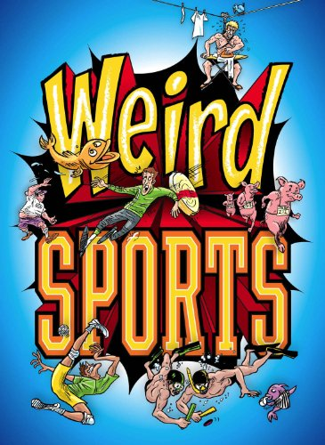 Weird Sports (1936310031) by Michael Teitelbaum
