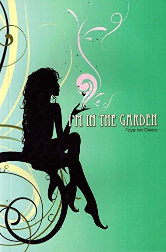 9781936312009: I'm in the Garden