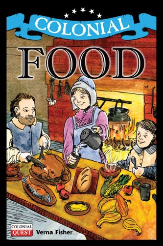 9781936313037: Colonial Food (Colonial Quest)