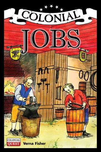 Colonial Jobs (Colonial Quest): Fisher, Verna