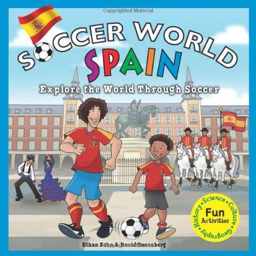 9781936313365: Soccer World: Spain: Explore the World Through Soccer