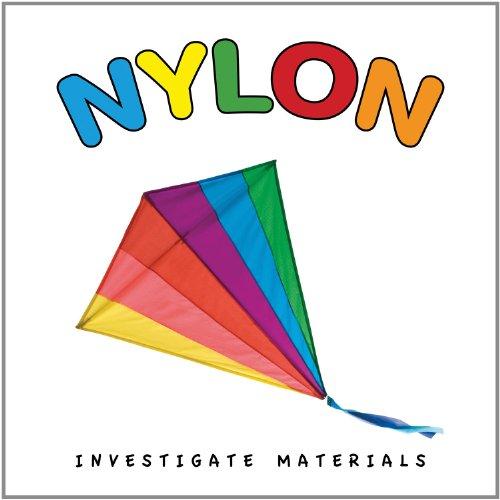 Nylon (Investigate Materials): Nomad Press