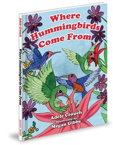 9781936319046: Where Hummingbirds Come From