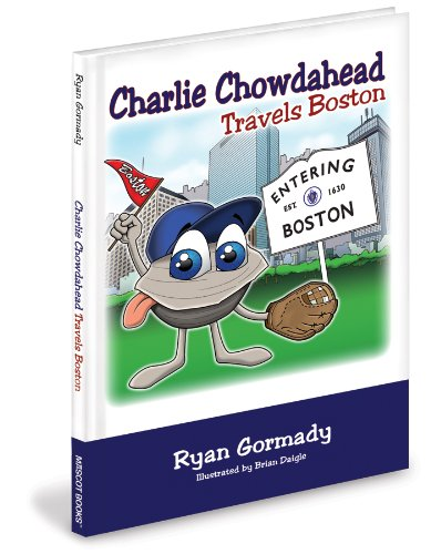 9781936319176: Charlie Chowdahead Travels Boston