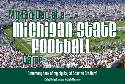 9781936319244: My Big Day At A Michigan State Football Game