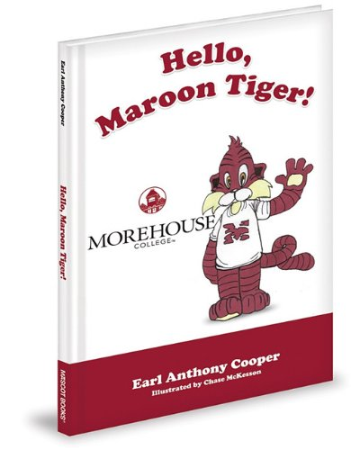 9781936319626: Hello, Maroon Tiger!