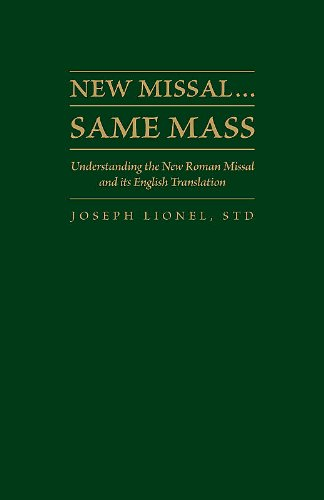 9781936320196: New Missal...Same Mass: Understanding the New Roman Missal and Its English Translation