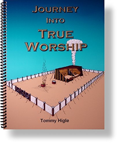 9781936325047: Journey Into True Worship - A 13 Lesson Study of the Tabernacle (ESV Edition)