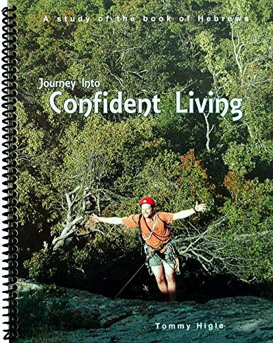 Journey Into Confident Living - 26 Lesson: Tommy C. Higle