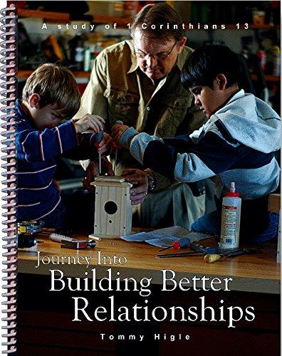 9781936325146: Journey Into Building Better Relationships - 13 Lesson Study of 1 Corinthians (KJV Edition)