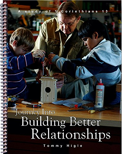 9781936325160: Journey Into Building Better Relationships - 13 Lesson Study of 1 Corinthians (ESV Edition)