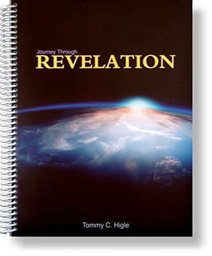 Journey Through Revelation (A 26-lesson Study of: Tommy C. Higle