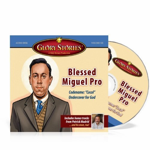 9781936330270: Blessed Miguel Pro (Glory Stories)