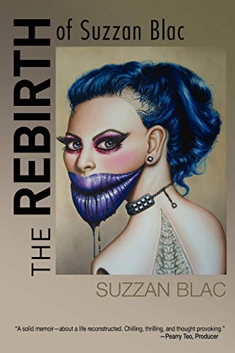 9781936332229: The Rebirth of Suzzan Blac (a world renowned painter)