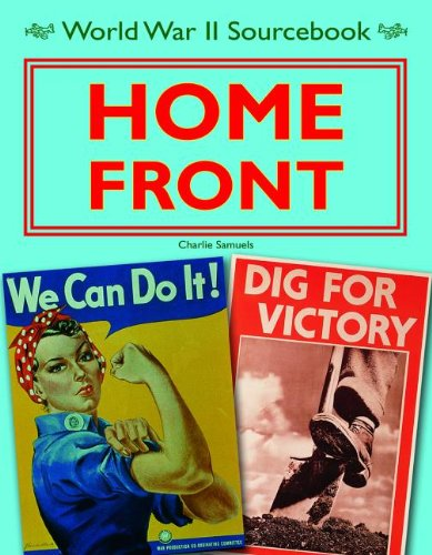 9781936333226: Home Front (World War II Sourcebook)