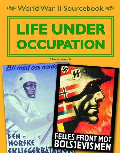 9781936333264: Life Under Occupation (World War II Sourcebook)