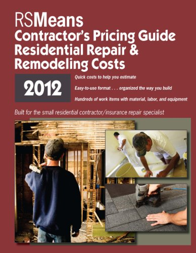 9781936335480: RSMeans Contractor's Pricing Guide: Residential Repair & Remodeling 2012 (Means Residential Repair & Remodeling Costs) (Means Contractor's Pricing Guide: Residential & Remodeling Costs)