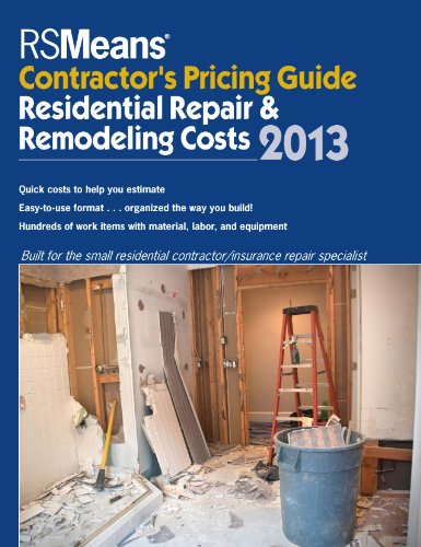 9781936335756: RSMeans Contractor's Pricing Guide: Residential Repair & Remodeling 2013 (Means Contractor's Pricing Guide: Residential & Remodeling Costs)