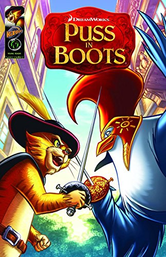Puss In Boots Movie Prequel: The Sword: Dye, Troy, Kelesides,
