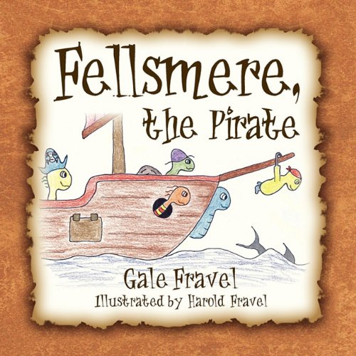 9781936343553: Fellsmere, the Pirate