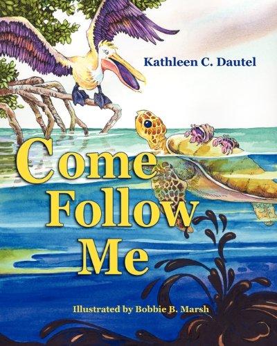 Come Follow Me: Dautel, Kathleen C.