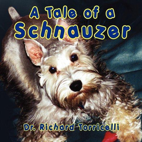 9781936343775: A Tale of a Schnauzer