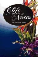 9781936343867: Clift Notes, the Adventures of Ben