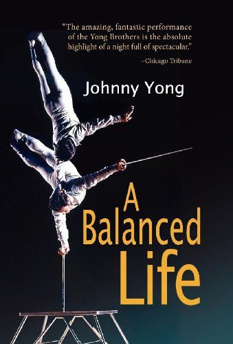 A Balanced Life: Johnny Yong