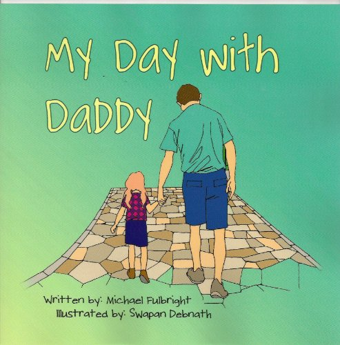 9781936352043: My Day With Daddy