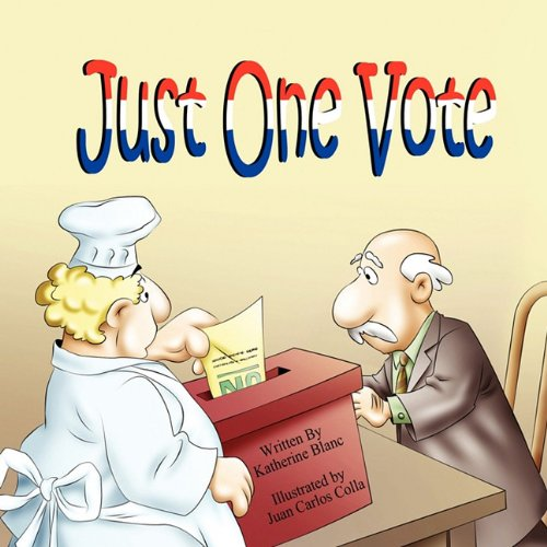 9781936352609: Just One Vote